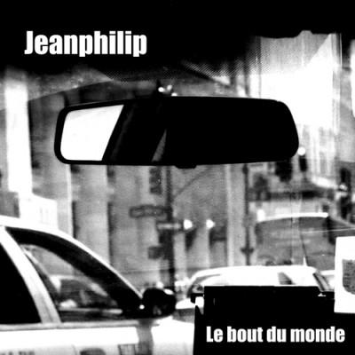 Jeanphilip | Le Bout Du Monde