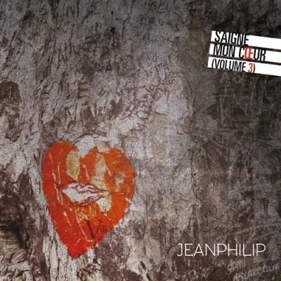 Jeanphilip | Saigne mon coeur